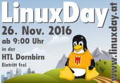 LinuxDay 2016, am 26. November in der HTL Dornbirn